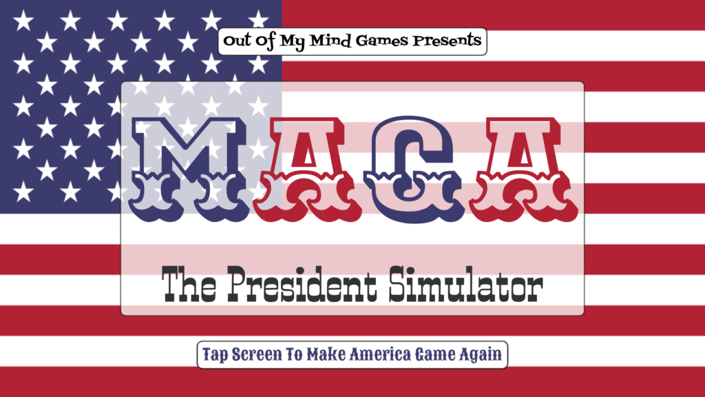 MAGA - The President Simulator